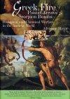Greek Fire, Poison Arrows & Scorpion Bombs