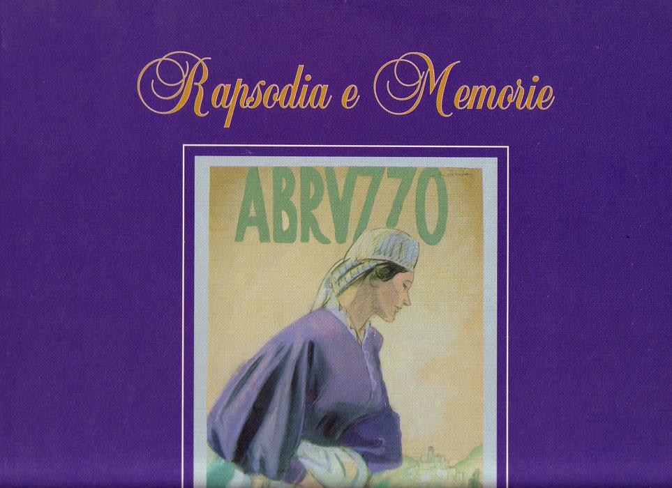 Rapsodia e memorie d' Abruzzo