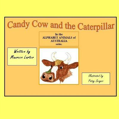 Candy Cow and the Caterpillar