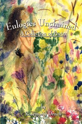 Eulogies Unchained