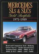 Mercedes Sl's and Slc's Gold Portfolio, 1971-1989