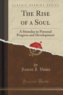 The Rise of a Soul
