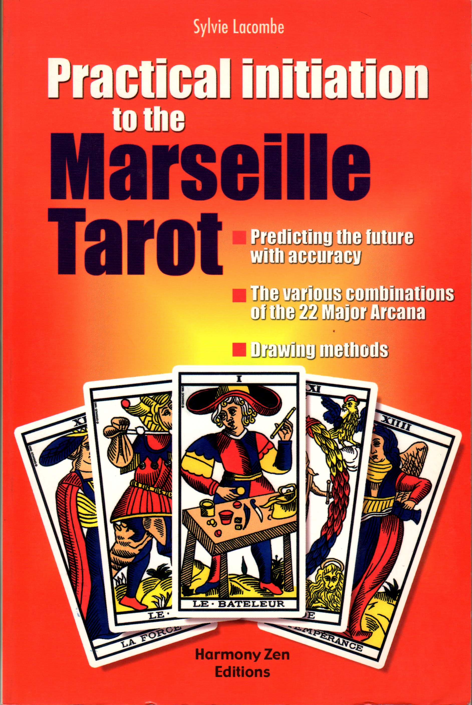 Practical Initiation to the Marseille Tarot