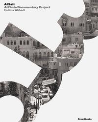 Al Salt. A photo documentary project. Ediz. italiana e inglese