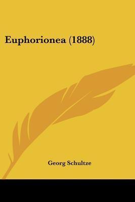 Euphorionea (1888)