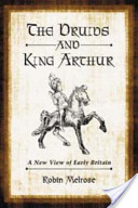 The Druids and King Arthur