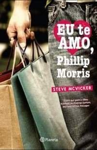 Eu te amo, Phillip Morris