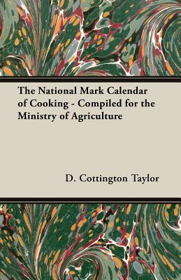 The National Mark Calendar of Cooking - Compiled for the Ministry of Agriculture