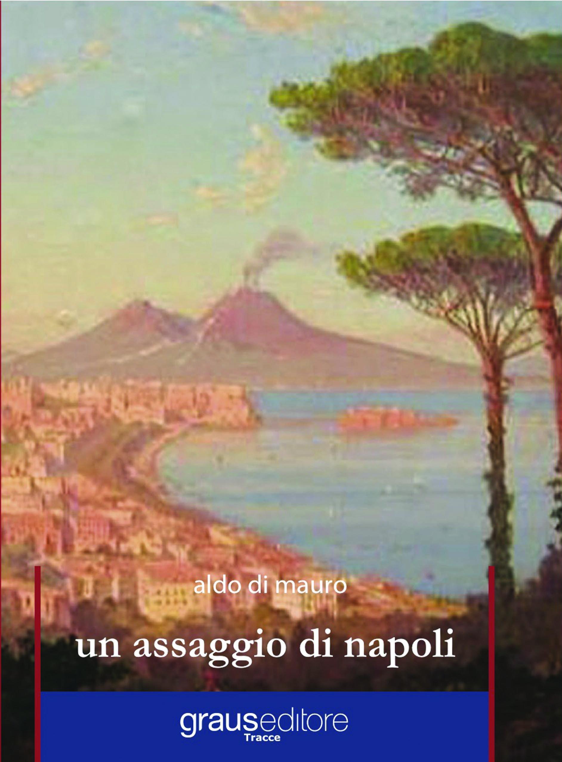 Un assaggio di Napoli