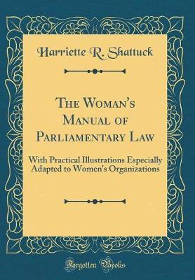 The Woman's Manual of Parliamentary Law