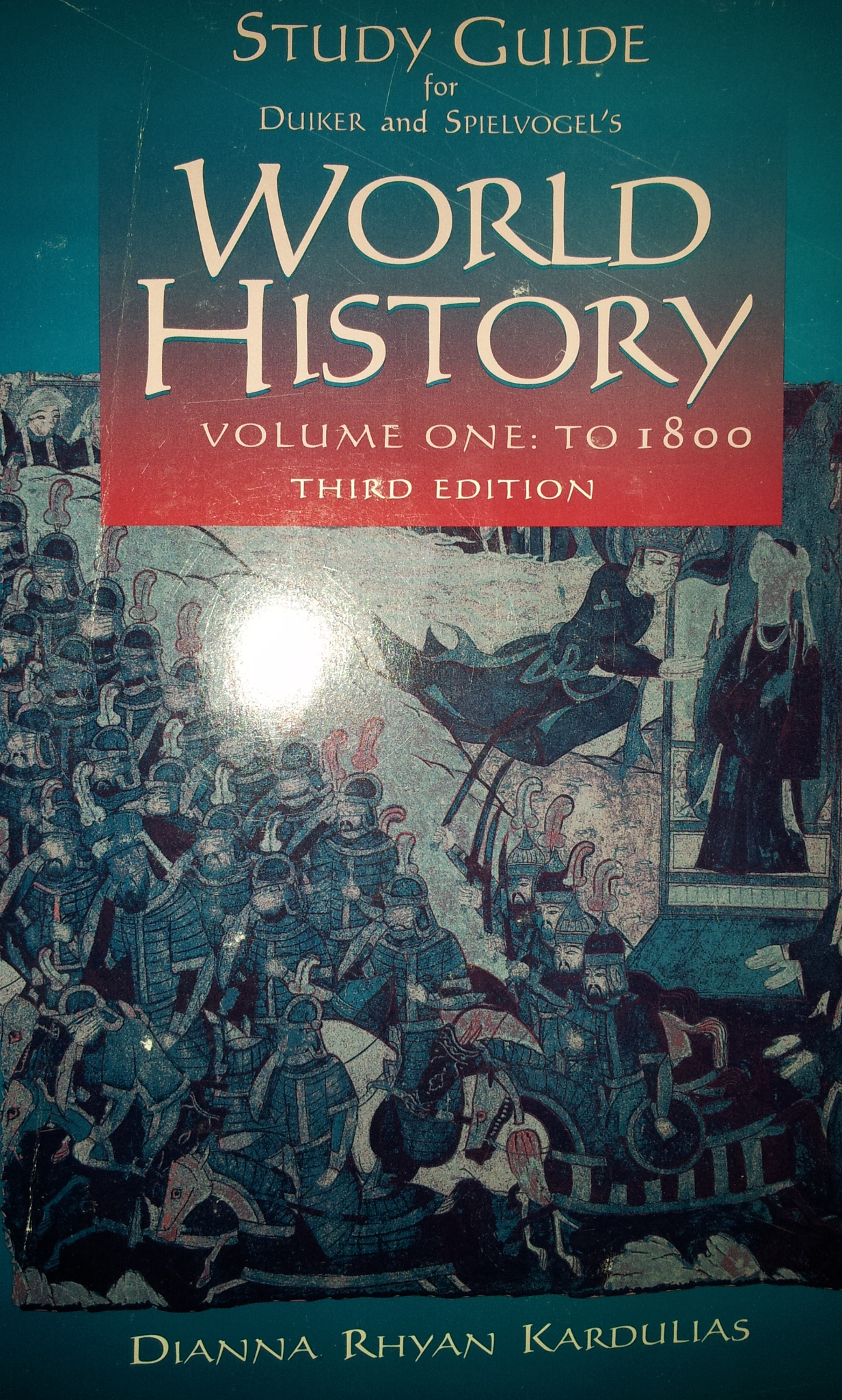 Study Guide for Duiker and Spielvogel's World History, Vol. 1