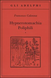 Hypnerotomachia Poliphili (2 voll.)