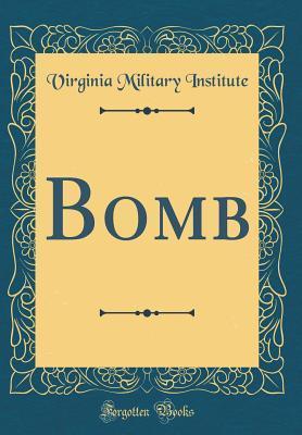 Bomb (Classic Reprint)
