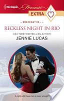 Reckless Night in Ri...