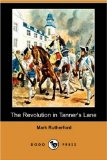 The Revolution in Tanner's Lane (Dodo Press)