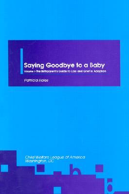 Saying Goodbye to a Baby