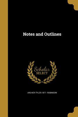 NOTES & OUTLINES
