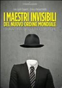 I maestri invisibili...