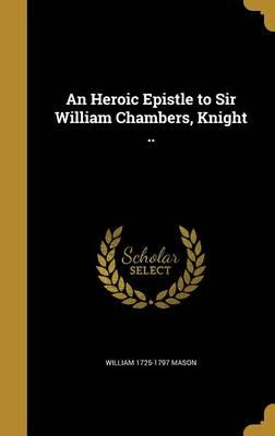 HEROIC EPISTLE TO SIR WILLIAM