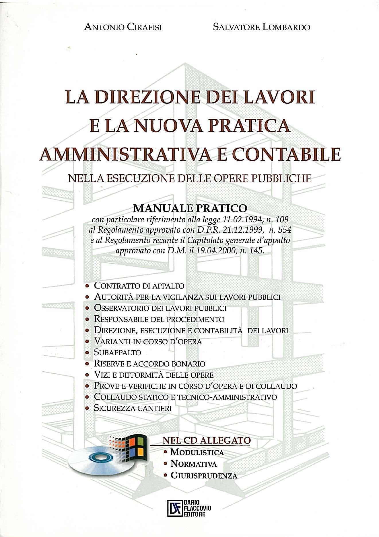La direzione dei lavori e la pratica amministrativa e contabile nell'esecuzione delle opere pubbliche