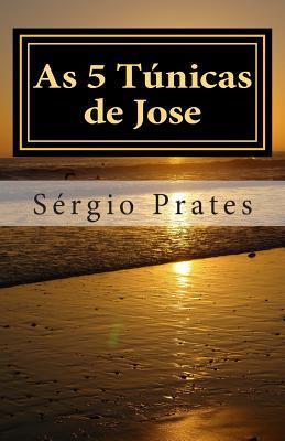 As 5 Tunicas De Jose