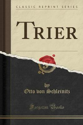 Trier (Classic Reprint)