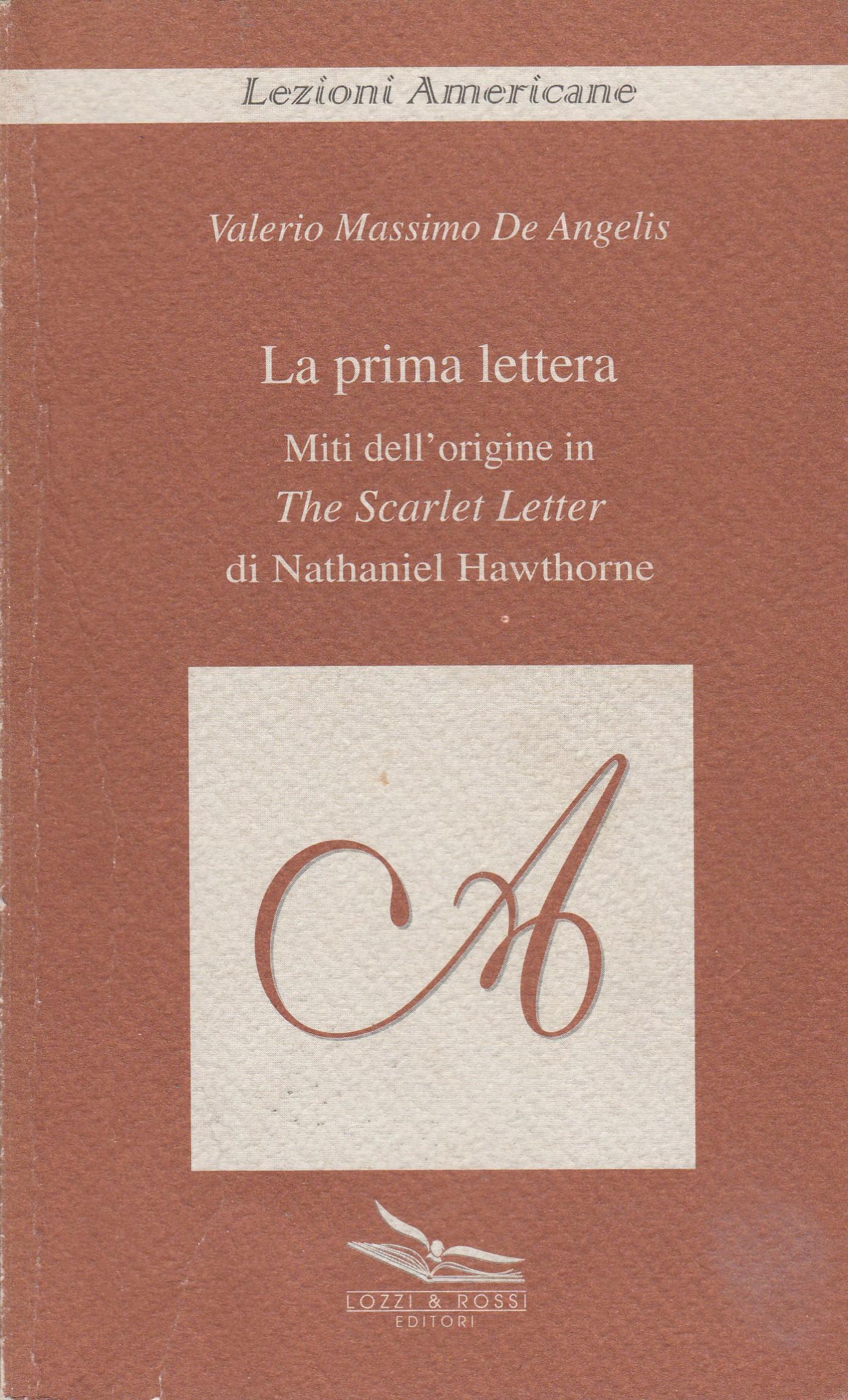 La prima lettera. Miti dell'origine in «The scarlet letter» di Nathaniel Hawthorne