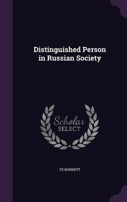 Distinguished Person in Russian Society