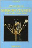 Atlas de la Mésopotamie et du Proche-Orient ancien