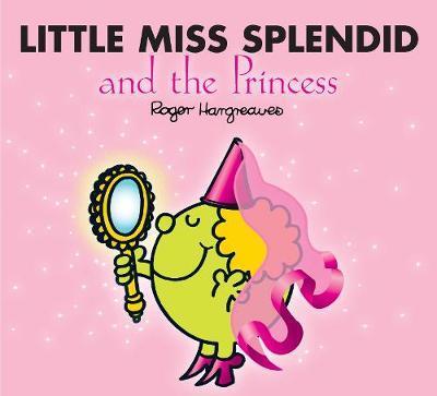 Little Miss Splendid and the Princess