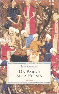 Da Parigi alla Persia