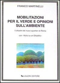Mobilitazioni per il verde e opinioni sull'ambiente