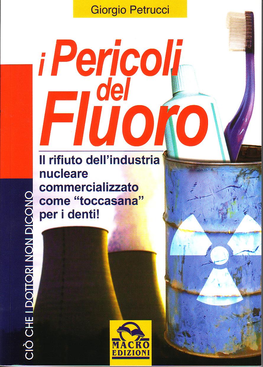 I pericoli del fluor...