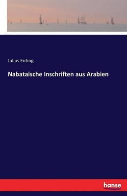 Nabataische Inschriften aus Arabien