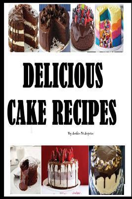 Delicious Cake Recipes