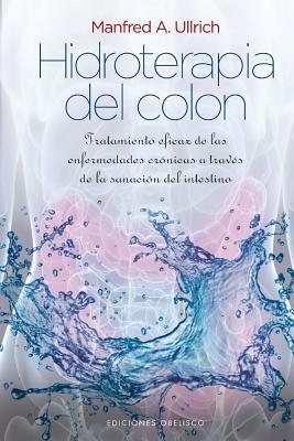 Hidroterapia del colon  / Colon Hydrotherapy