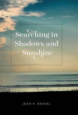 Searching in Shadows and Sunshine