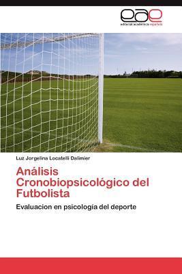 Análisis Cronobiopsicológico del Futbolista