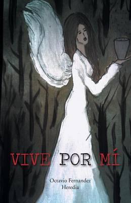 Vive Por Mi