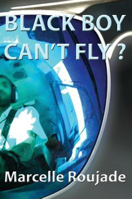 Black Boy Can't Fly?