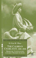 The Calabrian Charlatan, 1598-1603