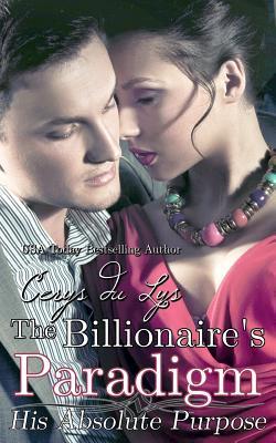 The Billionaire's Paradigm