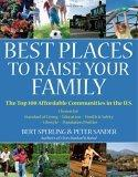 Best Places to Raise Your Family, First Edition