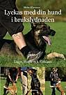 Lyckas med din hund i brukslydnaden