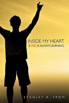 Inside My Heart a Fire Is Always Burning
