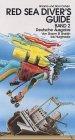Red Sea Diver's Guide, Volume 2