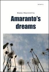 Amaranto's dreams