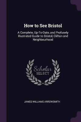 How to See Bristol