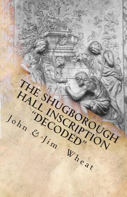 The Shugborough Hall Inscription Decoded