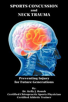 Sports Concussion and Neck Trauma